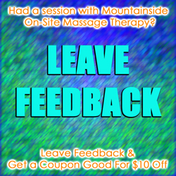 Submit a Review of Mountainside On Site Massage Therapy and Receive a Coupon